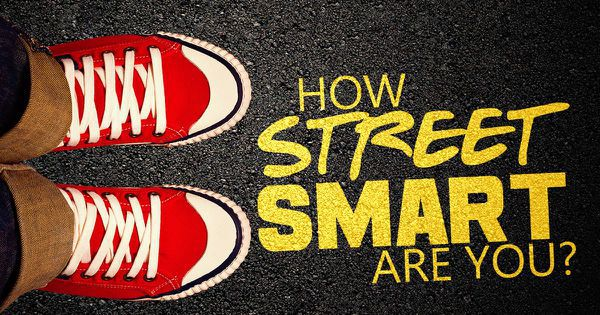 How Street Smart Are You?
