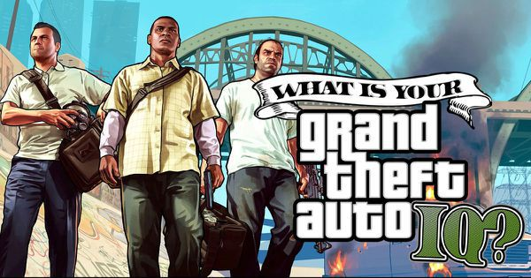 "What Is Your ""Grand Theft Auto"" IQ?"