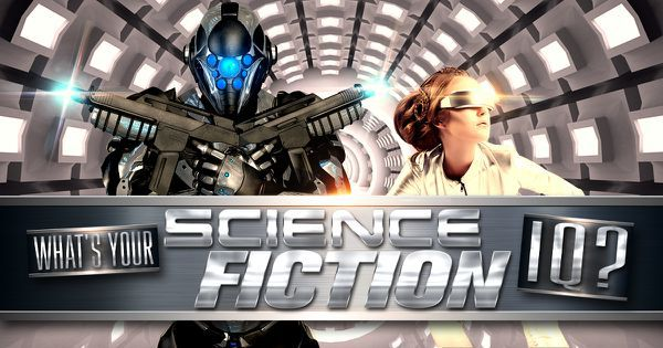 What's Your Science Fiction IQ?