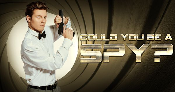 Could You Be A Spy?