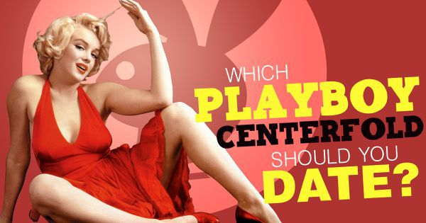 "Which ""Playboy"" Centerfold Should You Date?"