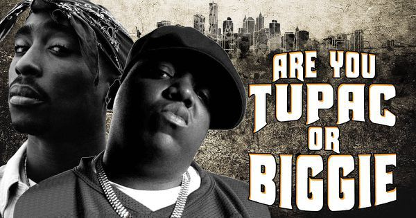 Are You Tupac Or Biggie?