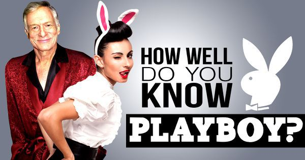 "How Well Do You Know ""Playboy""?"