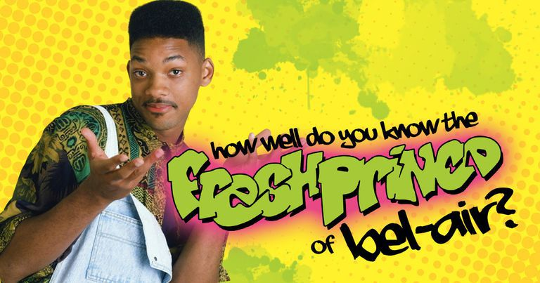 """How Well Do You Know """"The Fresh Prince of Bel-Air""""?"""