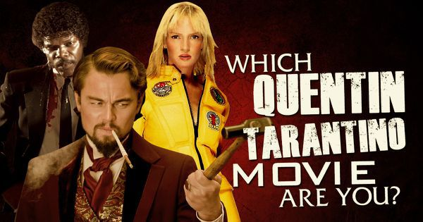 Which Quentin Tarantino Movie Are You?
