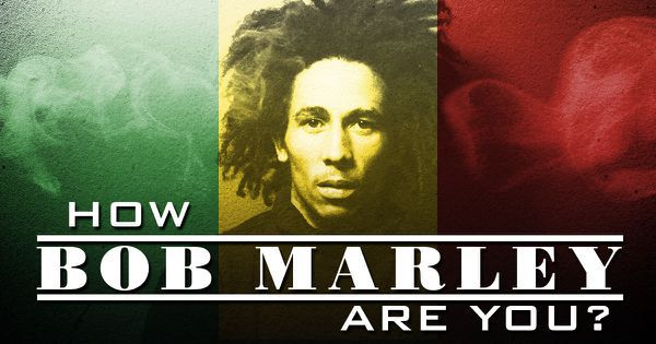 How Bob Marley Are You?