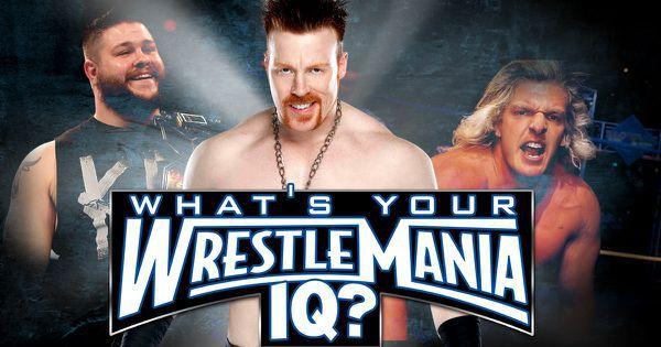 What's Your WrestleMania IQ?