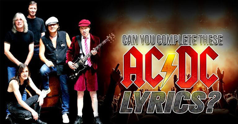 Can You Complete These AC/DC Lyrics?