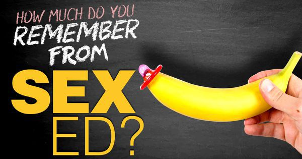 How Much Do You Remember From Sex Ed?