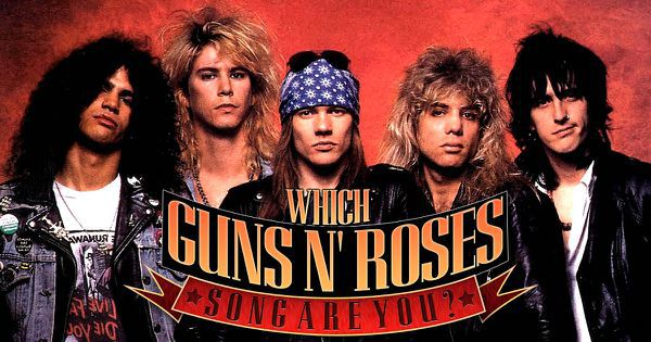Which Guns N' Roses Song Are You?